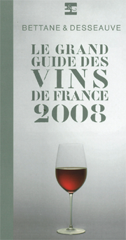Guide Bettane & Desseauve 2008