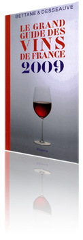 Bettane et Desseauve 2009 - Grand guide des vins de France